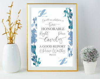 Bible Verse Typography Art Print, Watercolor Botanical Art, Printable Quote Art, Instant Download, Book of Phil 4:8