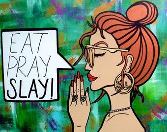 Hand Painted Eat, pray, slay, Yoga, Meditation, Green, Acrylic, Art, Wall Art, Painting, Canvas, Pop High End Art