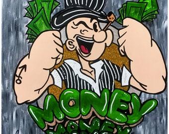 Money Popeye Hand Painted High End Pop Art Original Canvas Gangster Peaky Blinder Original Artwork on Canvas