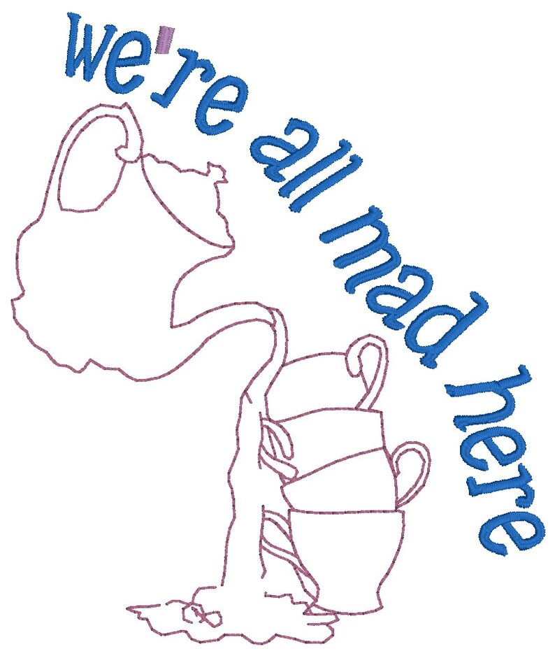 We/'re all mad here Tea time
