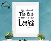 Master Bedroom Décor: I Have Found The One Whom My Soul Loves, Song Of Solomon 3_4 | Bible quotes | Above bed décor | Instant downloads ↓↓↓