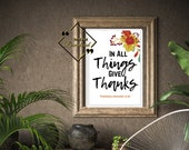 Bible Quote Printable, 1 Thessalonians, Biblical Wall Décor, In All Things Give Thanks, Trendy Décor For Home, Download Yours Today!