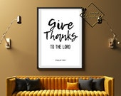 Minimalist Bible Home Décor, Biblical Wall Décor Quotes, Give Thanks Quote, Trendy Wall Décor For Home Or Office, Download Yours Today! ↓↓↓