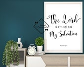 Christian Gift Ideas for Décor House. The Lord is My Light and My Salvation, Psalm 27:1, Religious Gifts, Instant Downloads, Get Yours Now↓↓