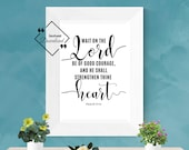 Bible Verse Prints Scripture Printable Art for Décor House. Wait for the Lord Psalm 27:14, Religious Gifts, Instant Downloads, Get Yours Now
