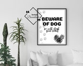 Funny Dog Quotes Printable for Pet Lover Gifts. Beware of Dog He Will Steal Your Heart, Dog Printable Art. Downloads Yours Today! ↓↓↓