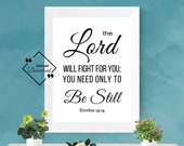 Bible Printable Wall Hangings, The Lord Will Fight For You, Exodus 14:14, Printable Bible Verse, Christian Décor, Calligraphy Art ↓↓↓