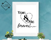 Romantic Wall Art | You And Me Forever | Living Room Wall Print | Love Poetry Print | Over The Bed Sign | Wall Art Quote | Instant Downloads