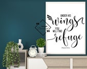 Calligraphy Bible Verse Art for Décor House. Under His Wings You Will Find Refuge, Psalm 91:4, Christian, Instant Downloads, Get Yours Now↓↓