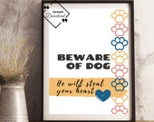 Dog Quote Wall Art Beware of Dog He Will Steal Your Heart, Amazing Gift for Dog Lover. Dog Inspiring Quote. Pet art. Downloads Yours Today!↓