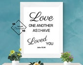 Love Bible Quote, Love One Another, John 13, Scripture Print, Bible Verse Print, Christian Printable Art, Wedding Décor, Quotes About Love
