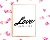 Love Lives Here, Love Sign, Love wall art, Sign With Saying, Wedding Sign, Wedding Gift, Newlywed Gift, House Warming Gift, Digital download