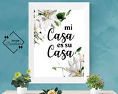 Mi Casa Es Su Casa, Guest Room Décor, Guest Room Signs Printable, Typography Wall Art Quote Printable, Download Yours Today! ↓↓↓