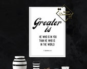 Printable Bible Verse, Greater is, 1 John 4:4 printable, Bible Art Wall décor, Wall Art for Home or Office Décor, Download Yours Today!↓