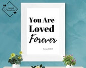 Bible Verse Quote, Christian Wall Art, Bible Printable, Wedding Quotes, Scripture Wall Art, You Are Loved Forever, Romans 8:38-39