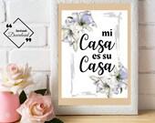 Mi casa es su casa   Spanish quote   hallway poster   Spanish language   printable guest room   entry way print   hallway decoration ↓↓↓