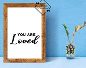 Trending Quote Printable Wall Art, You Are Loved, Motivating Quote Black And White For Girly Office. Instant Download, Click For Detail↓↓↓