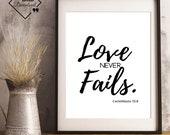 Bible Verse Art Print | Love Never Fails, 1 Corinthians 13:8 | Quotes About Love | Future Husband Gift | Instant Downloads ↓↓↓