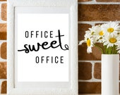 Office Wall Art Typography: Office Sweet Office, Printable Affordable With Inspirational Message. Instant Download, Get Yours Today ↓↓↓