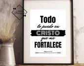 Spanish Quote Art, Filipenses 4-13 Todo lo puedo en Cristo que me FORTALECE, Spanish Wall Art, Spanish Inspiring, Spanish, Instant Download