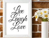 Black and White Typography Printable Affordable with Inspirational Message: Live Laugh Love, for Your Home or Office. Get Yours Today ↓↓↓