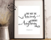 Bible Typography, Do Not Be Anxious, Philippians 4:6, Bible Verse Print, Printable Scripture, Bible Quote, Christian Printable Décor↓↓↓