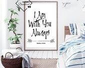 Kids Bible Verse, I Am With You Always, Matthew 28:20, Bible Verse, Bible Quote Print, Christian Wall Art, Scripture Print, Nursery Decor