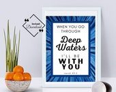 Bible Typography Blue, When You Go Through Deep Waters, Isaiah 43:2, Bible Quote, Scripture Print, Bible Verse Print, Instant Download↓↓↓