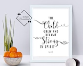 Nursery Bible Print, The Child Grew And Became Strong, Luke 1:80, Bible Quote, Christian Décor, Bible Verse Print, Printable Nursery Décor