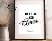 Spanish Quote Printable, 1 Corintios 16-14, Haz Todo Con Amor, Spanish Wall Art, Spanish Inspiring, Spanish Bible Art, Instant Download, ↓↓↓