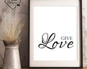 Bedroom Décor Couple | Give Love | Love Printable Art | Digital Prints Quote | Bedroom Wall Art Décor | Motivating Quote| Instant Downloads↓