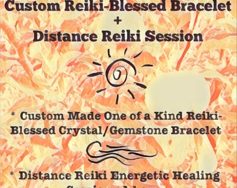Distance Reiki Energetic Healing Session (1 hour) + Custom Reiki-Blessed Crystal/Gemstone Bracelet