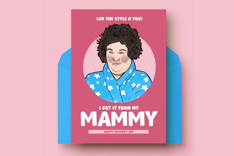 Susan Boyle Mother/'s Day card Mother/'s Day Irish Greeting Card Susan Boyle