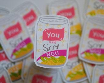 You Soy Ngu Laminated Die-Cut Sticker | Parody Asian Vietnamese Drink Foodie Sticker | Waterproof Weatherproof - Great for Laptops