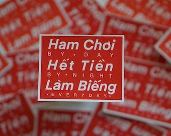 Ham Choi Het Tien Lam Bieng | Vietnamese Motto Sticker | Red Weatherproof Sticker | Vietnamese Funny Phrase
