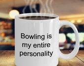 Bowling Coffee Mug, Bowling Player Mug, Bowling is my Entire Personality Mug, Bowling Gift Idea, Bowling Pins, Gift for Bowler, Bowling Gift