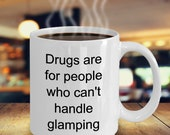 Drugs glamping mug