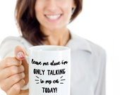 Only talk to my cat mug