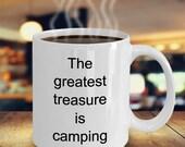 Camping Coffee Mug, The Greatest Treasure is Camping Mug, Adventure Mug, Hiking Mug, Traveler Mug, Camping Mug Ceramic, Camping Gifts
