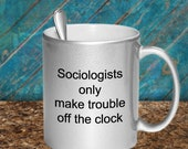 Sociologists trouble off clock mug