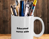 Educated nurse aide