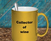 Collector of wine mug