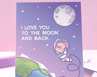 Love You To The Moon And Back Greeting Card ⋰ Pigleaf Kawaii ⋰ Love Partner, Boyfriend, Girlfriend, Family, Friend  ⋰ Valentines Card