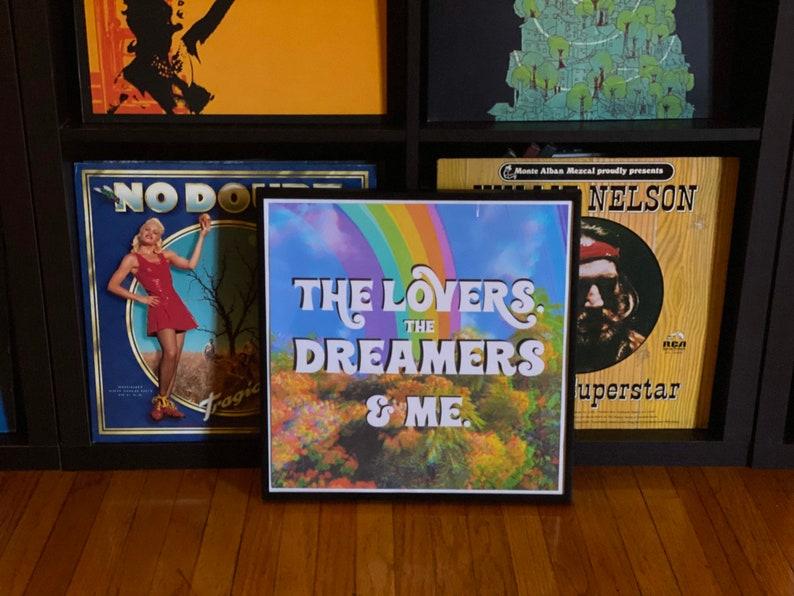 Rainbow Connection \u2018Lovers,Dreamers /& Me\u2019 Print