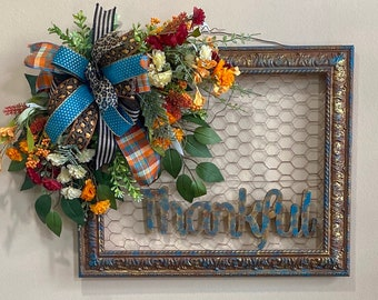 Thankful Fall Floral Rustic Frame Chicken Wire, Teal Gold Fall Upcycled Frame with Bow Wreath, Blue Gold Orange Cream Thankful Farmhouse