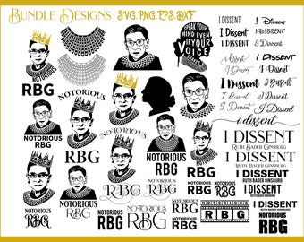 Ruth Bader Ginsburg Notorious RBG I Dissent Collar Speak Your Mind Even If Your Voice Shakes Bundle Pack Png svg png Instant Download