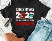 Christmas Quarantine Shirt Snowman Shirt Christmas Vacation Quarantine Christmas Santa Claus wear mask Mask Tree Lights Quarantine Shirt