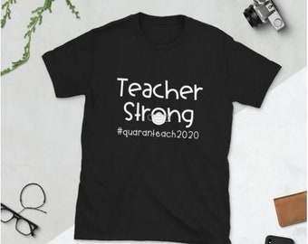 Teacher Strong Covid19 T-Shirt