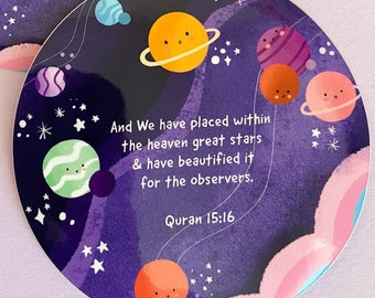 """Sticker-Quranic Beauty of Space, """"""""And We have placed within the heaven great stars..""""Quranic Verse Sticker, Islamic Sticker"""