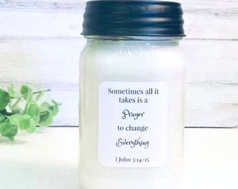 Prayer Changes Everything, Scripture Candle, Christian Candle, Christian Gift, 16oz Mason Jar Candle, Farmhouse Candle, Scripture Gift